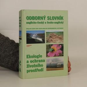 náhled knihy - Odborný slovník anglicko-český a česko-anglický : ekologie a ochrana životního prostředí