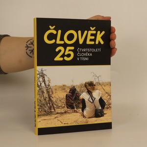 náhled knihy - Člověk 25 : čtvrtstoletí Člověka v tísni