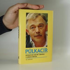 náhled knihy - Půlkacíř. Rozhovor Miloše Čermáka s Karlem Krylem