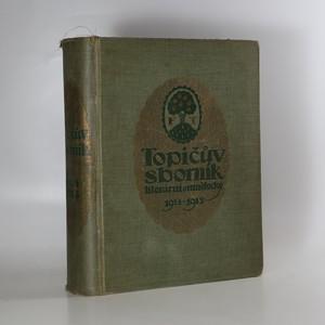 náhled knihy - Topičův sborník literární a umělecký. Roč. II., 1914-1915
