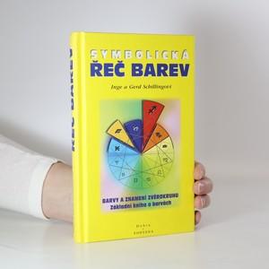 náhled knihy - Symbolická řeč barev : základní kniha o barvách : s testem osobnosti