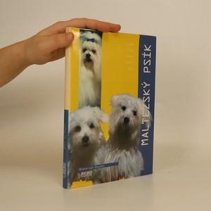 náhled knihy - Maltézský psík : koupě, péče, krmení, výchova, chov