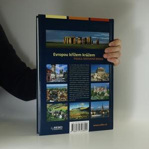 antikvární kniha Evropou křížem krážem. Velká cestovní kniha, 2007