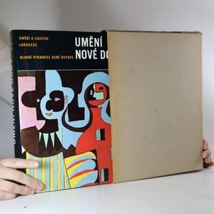 náhled knihy - Umění nové doby : Umění a lidstvo. Larousse