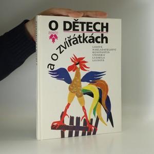 náhled knihy - O dětech a o zvířátkách. Pro děti od 4 let