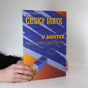 náhled knihy - Český jazyk v kostce. Pro střední školy
