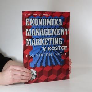 náhled knihy - Ekonomika, management, marketing v kostce. Pro střední školy