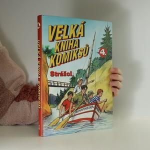 náhled knihy - Velká kniha komiksů 4