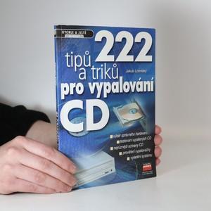 náhled knihy - 222 tipů a triků pro vypalování CD