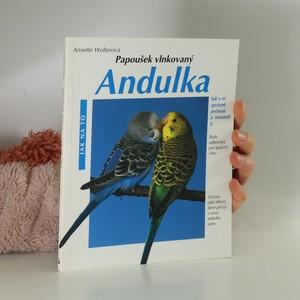 náhled knihy - Andulka : rady odborníka pro správný chov