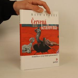 náhled knihy - Červená královna. Sexualita a vývoj lidské přirozenosti