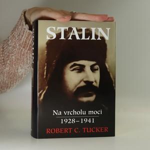 náhled knihy - Stalin na vrcholu moci : revoluce shora 1928-41