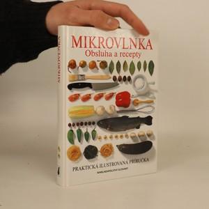 náhled knihy - Mikrovlnka. Obsluha a recepty. Praktická ilustrovaná příručka