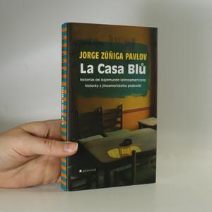 náhled knihy - La Casa Blů : historias del bajomundo latinoamericano : historky z jihoamerického podsvětí