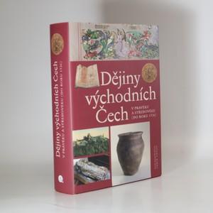 náhled knihy - Dějiny východních Čech : v pravěku a středověku (do roku 1526)