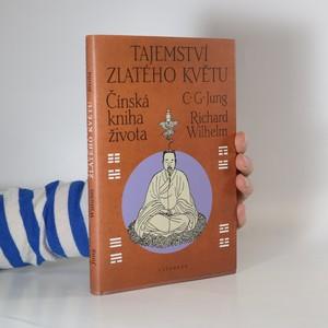 náhled knihy - Tajemství zlatého květu : čínská kniha života