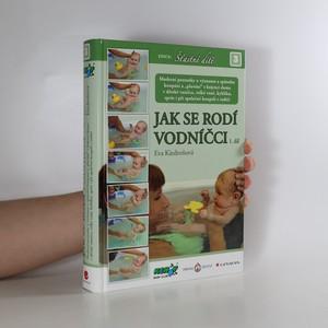 náhled knihy - Jak se rodí vodníčci. 1. díl (chybí CD)