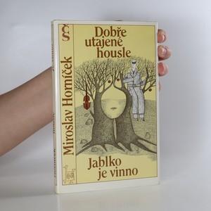 náhled knihy - Dobře utajené housle, Jablko je vinno