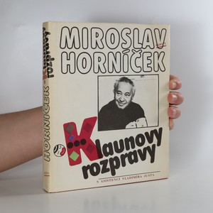 náhled knihy - Klaunovy rozpravy : úvahy, fejetony, rozhovory, ankety z let 1956-1986