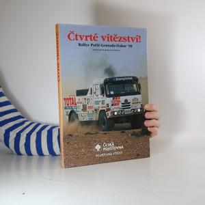 náhled knihy - Čtvrté vítězství! Rallye Paříž - Granada - Dakar '98 = Fourth win - 1998 Paris - Granada - Dakar Rally