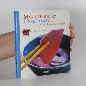 náhled knihy - Magické hůlky čínské dámy, aneb, Čínská kuchyně po evropsku