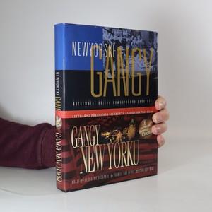 náhled knihy - Newyorské gangy : neformální dějiny newyorského podsvětí