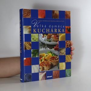 náhled knihy - Veľká domáca kuchárka