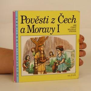náhled knihy - Pověsti z Čech a Moravy. I