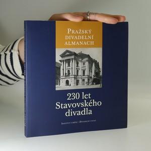 náhled knihy - Pražský divadelní almanach : 230 let Stavovského divadla