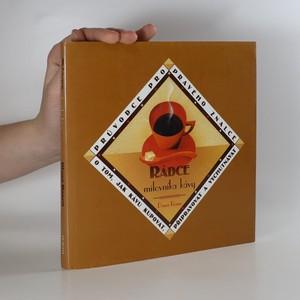 náhled knihy - Rádce milovníka kávy. Průvodce pro pravého znalce o tom, jak kupovat, připravovat a vychutnávat kávu