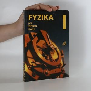 náhled knihy - Fyzika pro střední školy. I