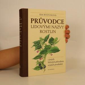 náhled knihy - Průvodce lidovými názvy rostlin i jiných léčivých přírodnin a jejich produktů