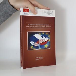 náhled knihy - Zahraniční obchod České republiky pod vlivem globalizačních jevů a procesů