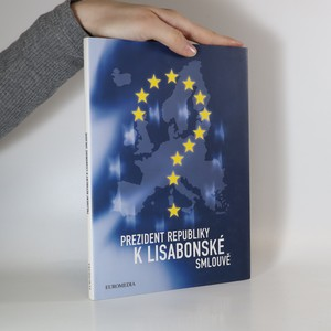náhled knihy - Prezident republiky k Lisabonské smlouvě