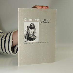 náhled knihy - Romové - reflexe problému : soubor textů k romské problematice