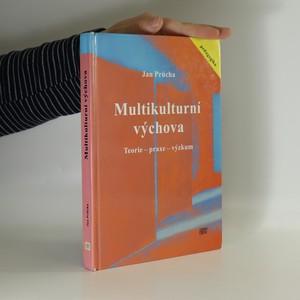 náhled knihy - Multikulturní výchova : teorie - praxe - výzkum