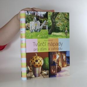 náhled knihy - Tvůrčí nápady pro dům a zahradu