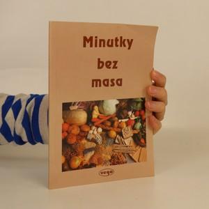 náhled knihy - Minutky bez masa : vegetariánské recepty pro velmi zaneprázdněné