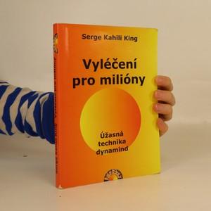 náhled knihy - Vyléčení pro milióny : úžasná technika dynamind