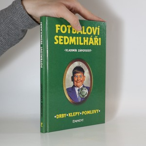 náhled knihy - Fotbaloví sedmilháři. Drby, klepy, pomluvy
