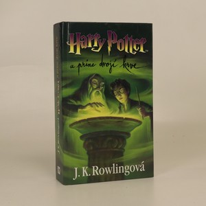 náhled knihy - Harry Potter a princ dvojí krve. [6.]