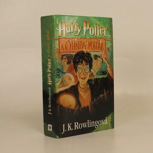 náhled knihy - Harry Potter a ohnivý pohár. [4. díl]