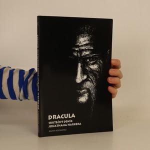 náhled knihy - Dracula : skutečný deník Jonathana Harkera