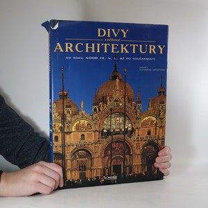 náhled knihy - Divy světové architektury : od roku 4000 př.n.l. do současnosti