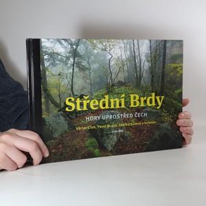 náhled knihy - Střední Brdy : hory uprostřed Čech