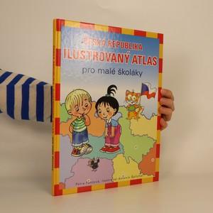 náhled knihy - Česká republika : ilustrovaný atlas pro malé školáky