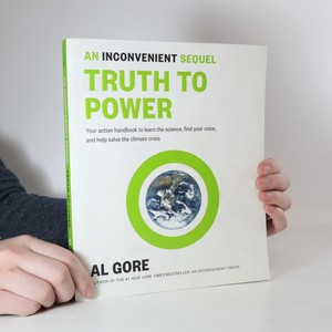 náhled knihy - An Inconvenient Sequel: Truth to Power