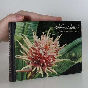 náhled knihy - Seltsame Blüten aus Urwald und Steppe