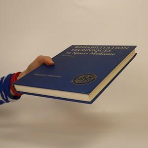 antikvární kniha Rehabilitation techniques in sports medicine, 1993