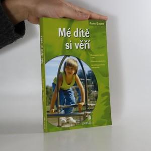 náhled knihy - Mé dítě si věří